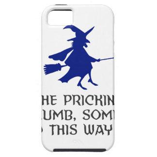 Pricking Of My Thumb Halloween Design iPhone SE/5/5s Case