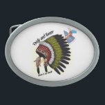"""Pride and Honor Belt Buckle<br><div class=""""desc"""">Native American headdress in front of a tomahawk with words that read pride and honor and on the bottom reads there is no death.  There is no death,  only a change of worlds. - Duwamish</div>"""