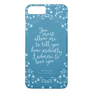 Pride and Prejudice Floral Love Quote iPhone 7 Plus Case
