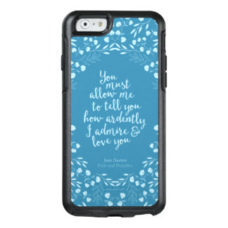 Pride and Prejudice Floral Love Quote OtterBox iPhone 6/6s Case