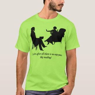 Pride and Prejudice - No enjoyment like reading T-Shirt