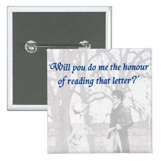 Pride and Prejudice. The letter. 15 Cm Square Badge