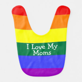 Pride Baby I Love My Moms Baby Bibs