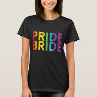 Pride Bride Lesbian LGBTQ Shirt Bachelorette Party