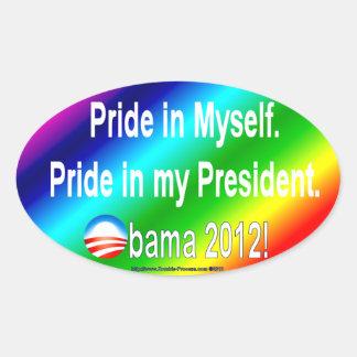 Pride in myself, my president oval sticker