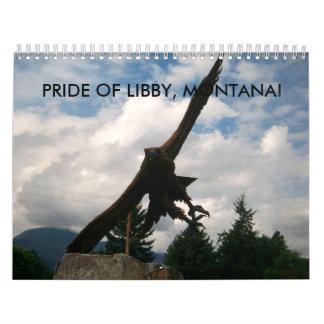 PRIDE OF LIBBY, MONTANA! CALENDAR