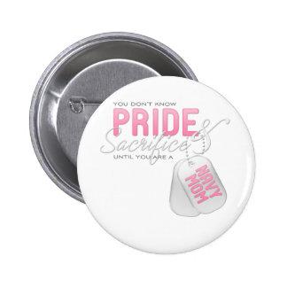 Pride & Sacrifice - Navy Mom 2 Inch Round Button