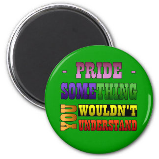 Pride Thing Magnet