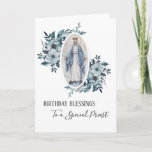 "Priest Birthday | Blessed Virgin Mother Mary Card<br><div class=""desc"">This is a lovely traditional image of the Blessed Virgin Mother Mary holding a pink rose.  The blue floral sprays are on each side of her.  Text and fonts may be modified.</div>"