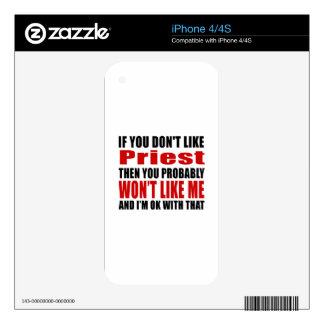 Priest Don't Like Designs Decals For The iPhone 4S