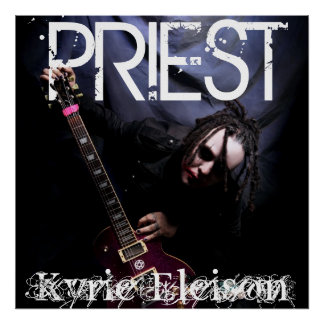 "PRIEST ""KYRIE ELEISON"" POSTER"