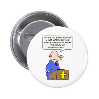 priest preacher whining book lamentations bible 2 inch round button
