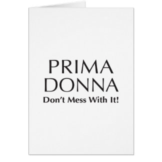 Prima Donna: Don't Mess With It - Attitude Card
