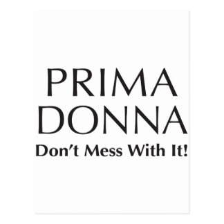 Prima Donna: No ensucie con él - la actitud Postal