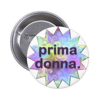 Prima Donna Pin Redondo 5 Cm