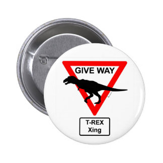 Primal Give Way T-Rex Xing Button