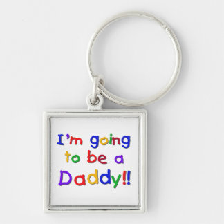 Primary Colors Going to be Daddy Gifts Keychain