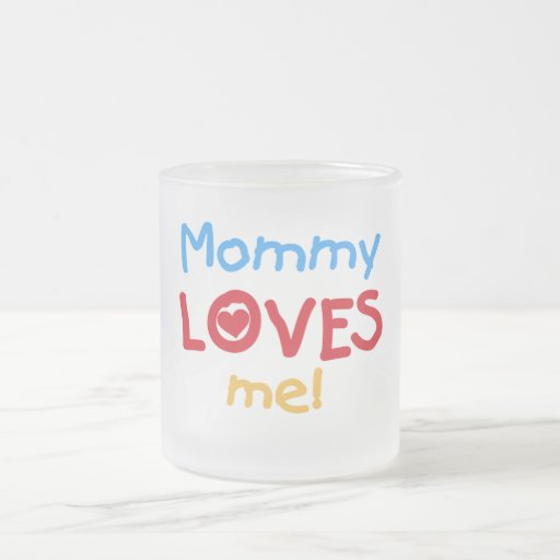 Primary Colors Mommy Loves Me Tshirts and Gifts Coffee Mugs
