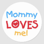 Primary Colors Mommy Loves Me Tshirts and Gifts Round Stickers
