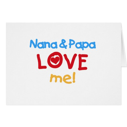 Primary Colors Nana and Papa Love Me Greeting Card