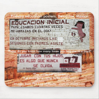 Primary education posters (mural)Batopilas, Mexico Mouse Pad