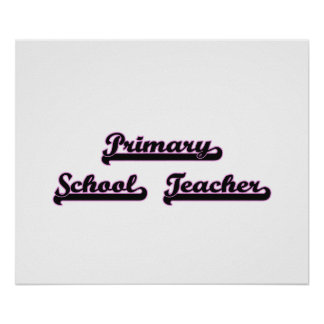 Primary School Teacher Classic Job Design Poster
