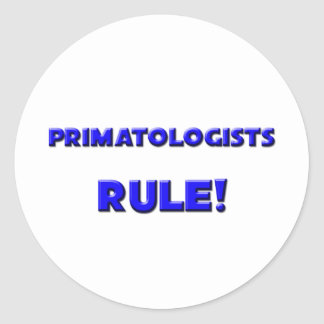 Primatologists Rule! Round Stickers