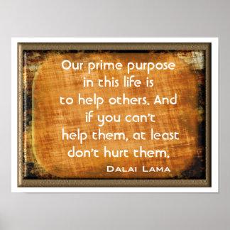 Prime Purpose - Art Print ~Dalai Lama quote~