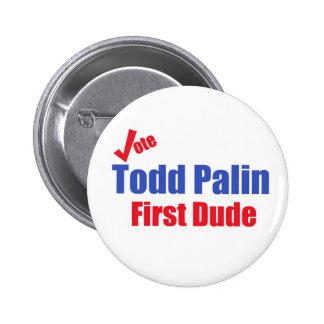 Primer botón del tipo de Todd Palin Pin Redondo De 2 Pulgadas