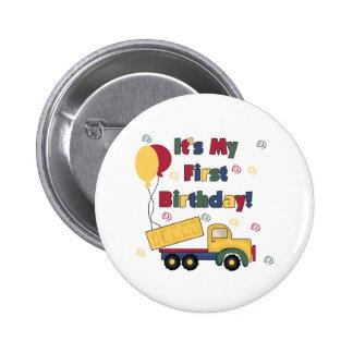 Primer cumpleaños del camión volquete pin redondo 5 cm