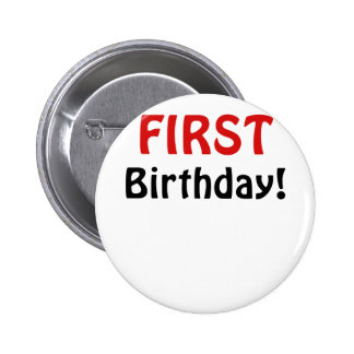 Primer cumpleaños pin redondo 5 cm