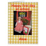 Primer día feliz en la escuela Alicia Tarjeta De Felicitación