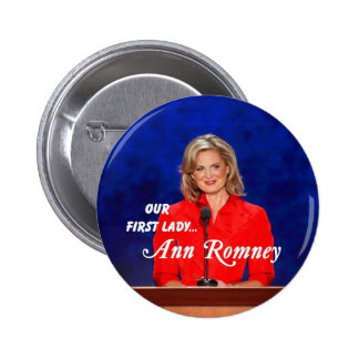 Primera señora Button de Ana Romney Pin Redondo De 2 Pulgadas