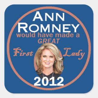 Primera señora de Ana Romney Pegatina Cuadrada