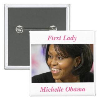 Primera señora de Michelle Obama Pin