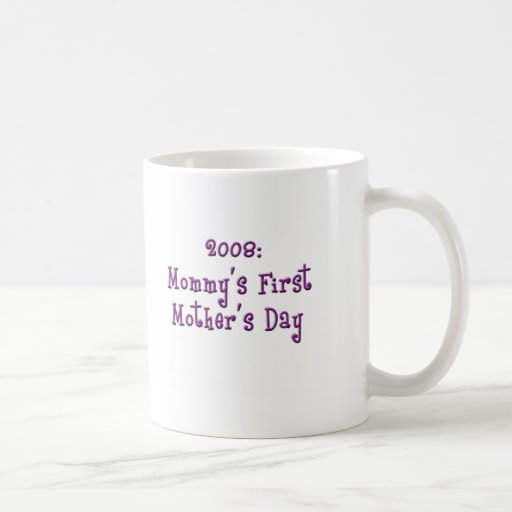 Primera taza del día de la madre de la mamá 2008