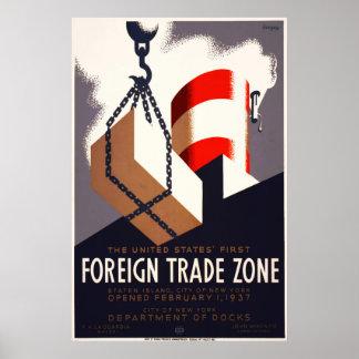Primera zona de comercio exterior poster