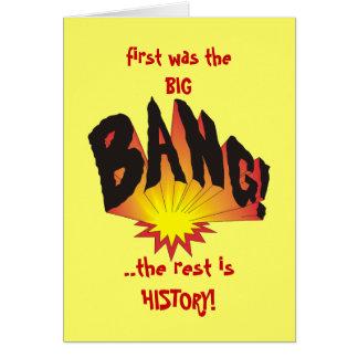 Primero estaba Big Bang… Tarjeta De Felicitación