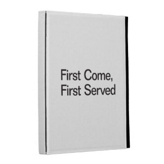 Primero venido, primero servido