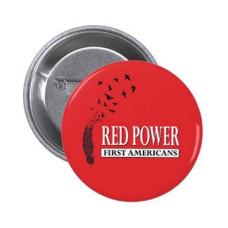Primeros americanos Poder rojo Pin