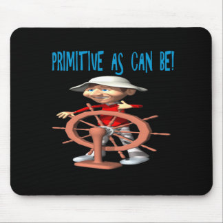 Primitive As Can Be Mouse Pad