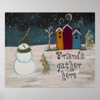 "Primitive Folk Art Snowman ""Friends gather here"" Poster"
