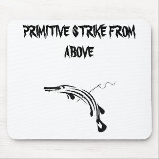 PRIMITIVE STRIKE FROM ABOVE - Mouse Pad