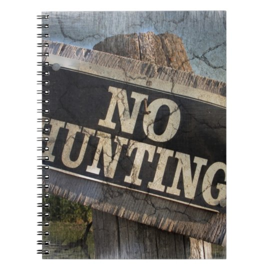 Primitive western Farm Post no hunting signs Notebook