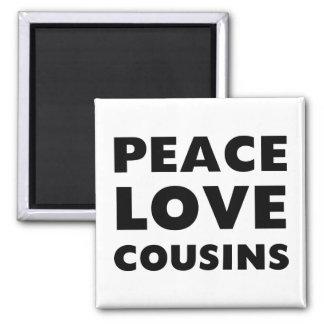 Primos del amor de la paz imán cuadrado