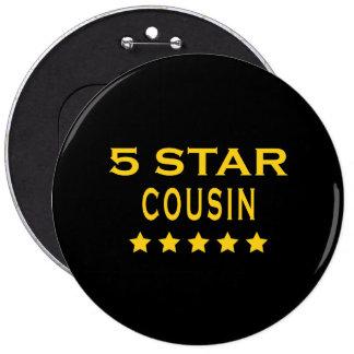 Primos frescos divertidos: Primo de cinco estrella Pin