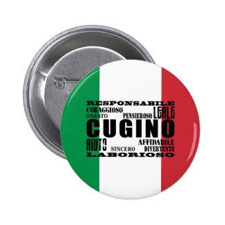 Primos italianos: Calidades Pin Redondo 5 Cm