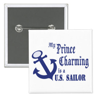 Prince Charming is a Sailor Pinback Buttons