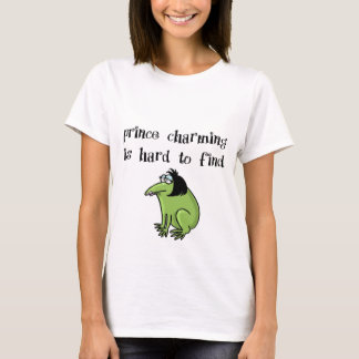 Prince charming is hard to find green t shirt