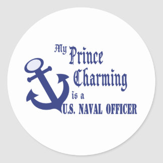 Prince Charming is U.S. Naval Officer Classic Round Sticker